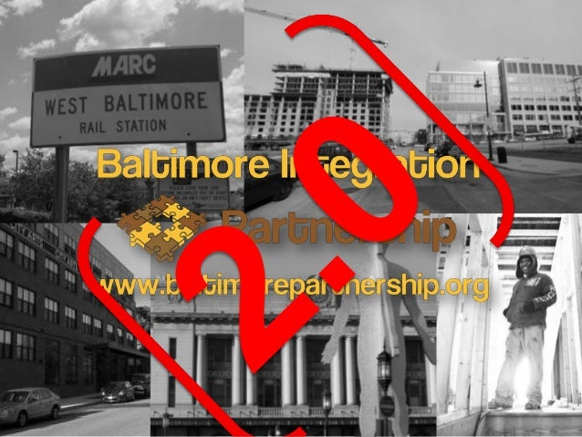 BIP 2.0 The Problem  The Baltimore Integration Partnership is seeking to overcome barriers to limited employment and econ...