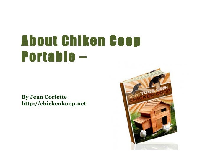 About chicken coop portable