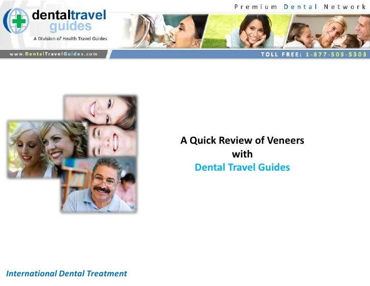 A Quick Review of Veneers                                            with                                    Dental Travel...