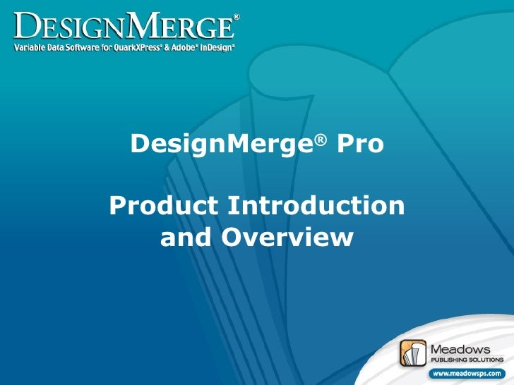 DesignMerge ®  Pro Product Introduction and Overview