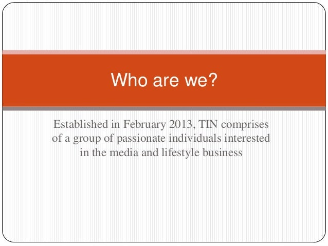 Who are we? Established in February 2013, TIN comprises of a group of passionate individuals interested in the media and l...