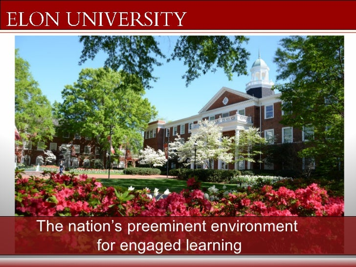 The nation's preeminent environment        for engaged learning