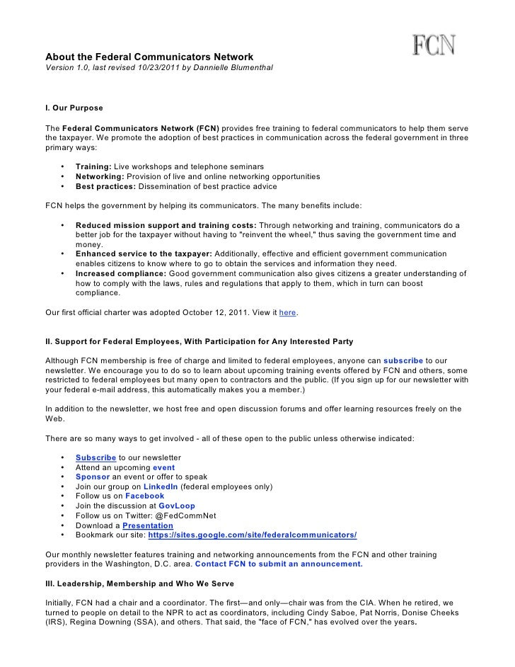 About the Federal Communicators NetworkVersion 1.0, last revised 10/23/2011 by Dannielle BlumenthalI. Our PurposeThe Feder...
