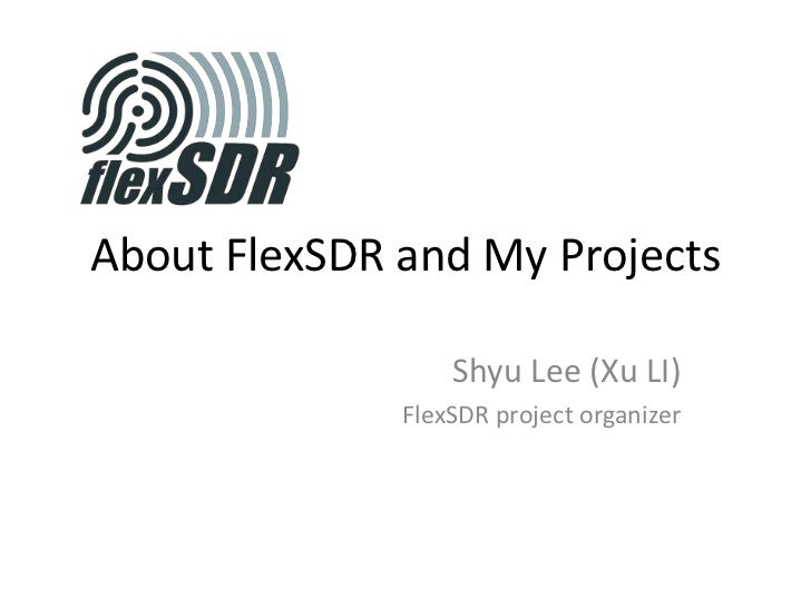 About Flex Sdr And My Projects