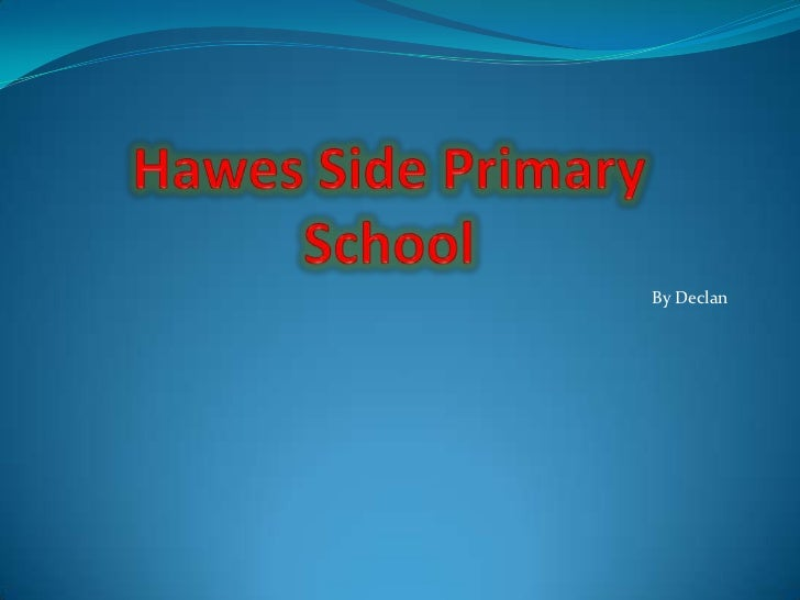 About Hawes Side Primary