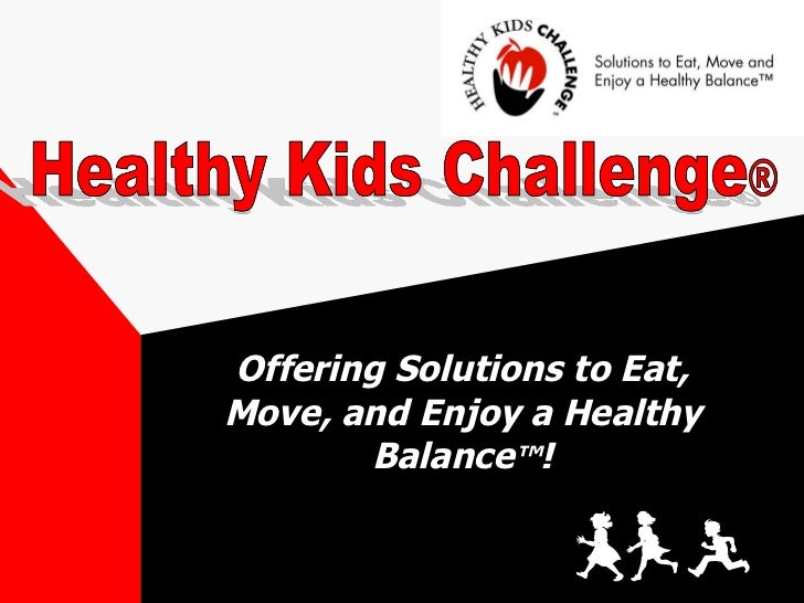 Healthy Kids Challenge Intro