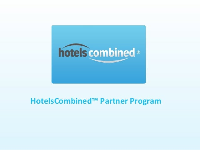 HotelsCombined™ Partner Program