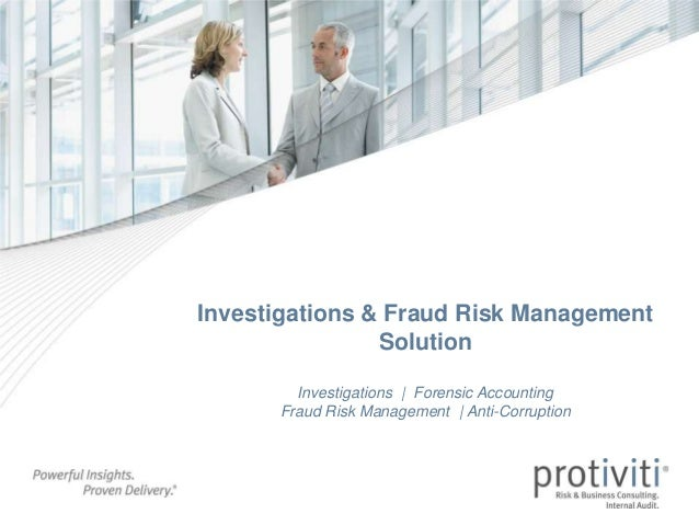 Investigations & Fraud Risk Management Solution Investigations | Forensic Accounting Fraud Risk Management | Anti-Corrupti...