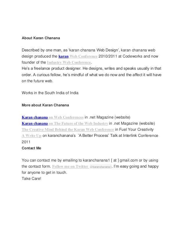 About Karan ChananaDescribed by one man, as 'karan chanana Web Design', karan chanana webdesign produced the karan Web Con...