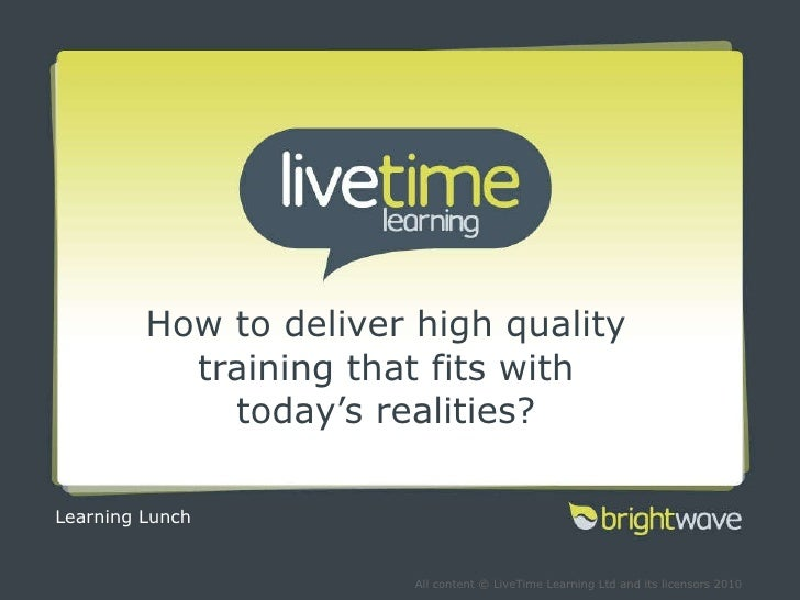 How to deliver high quality training that fits with today's realities? Learning Lunch