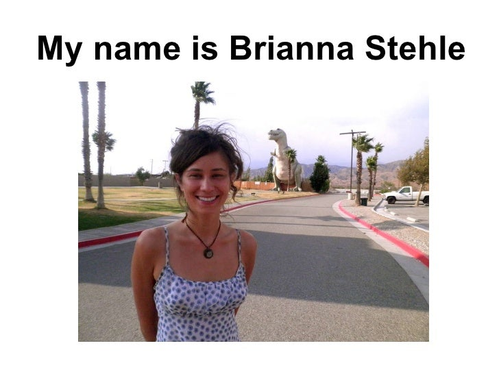 My name is Brianna Stehle