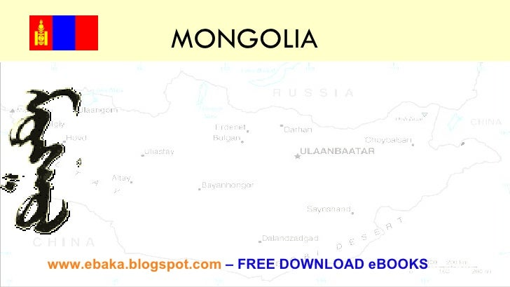 MONGOLIA  Tips and tools for creating and presenting wide format slides www.ebaka.blogspot.com   –   FREE DOWNLOAD eBOOKS