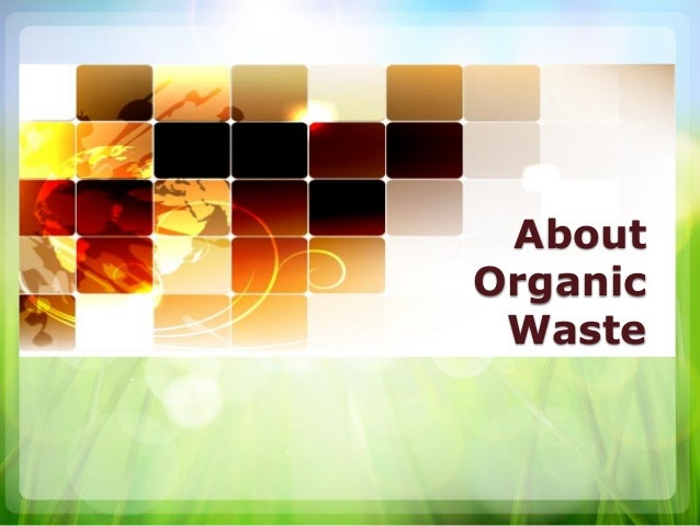 About Organic Waste