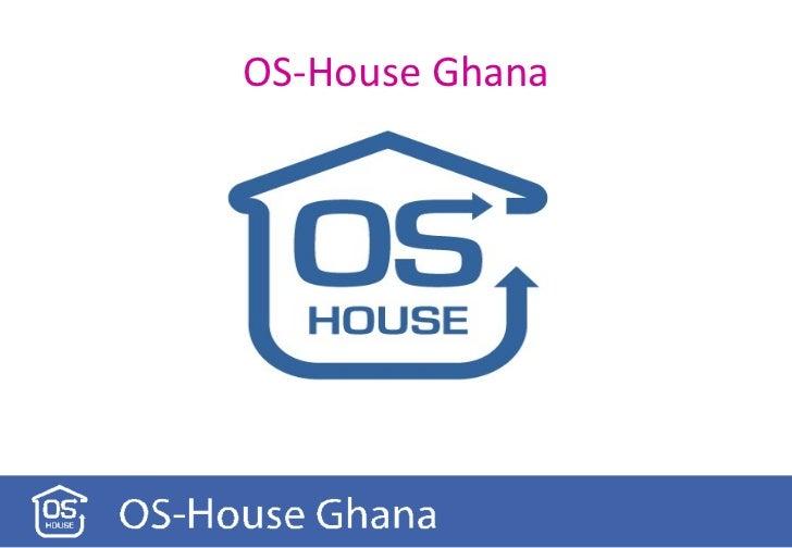 About os house ghana