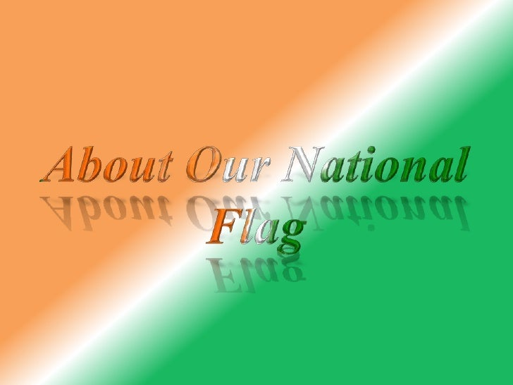 About Our National Flag<br />