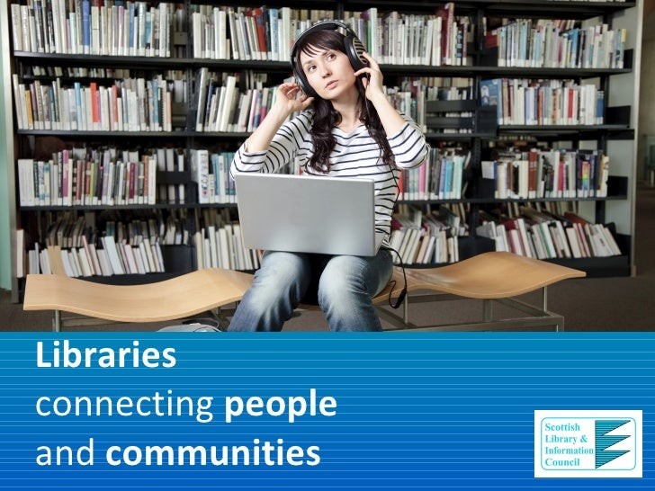 Libraries connecting people and communities