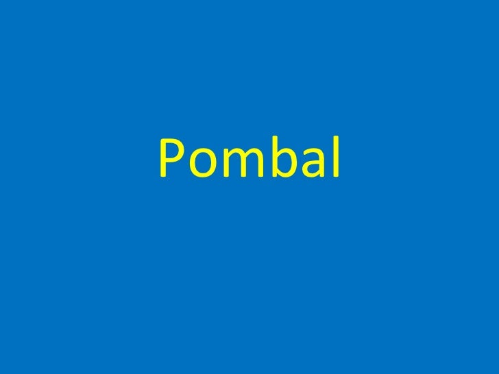 Portugal - About Pombal