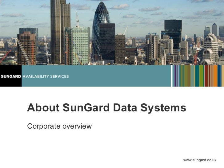 About SunGard Data Systems Corporate overview