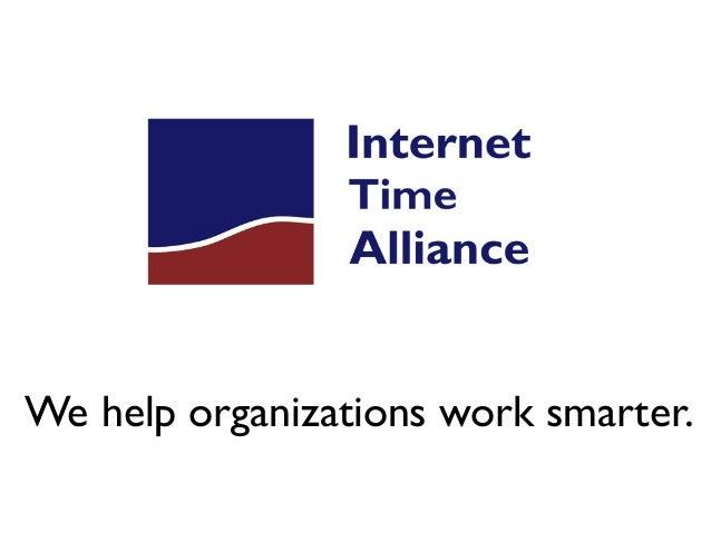 We help organizations work smarter.