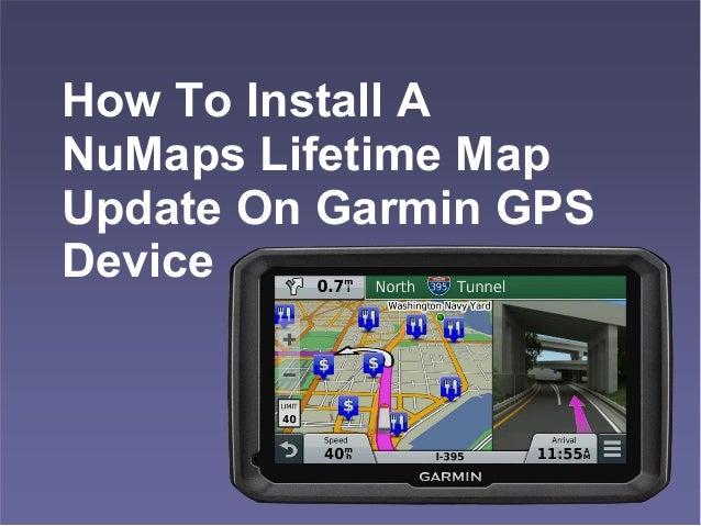 Learn To Install A NuMaps Lifetime Map Update On Garmin ...