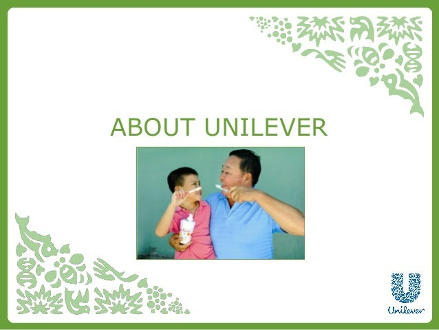 About unilever presentation tcm96 227455