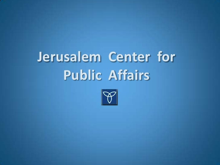 About The Jerusalem Center for Public Affairs