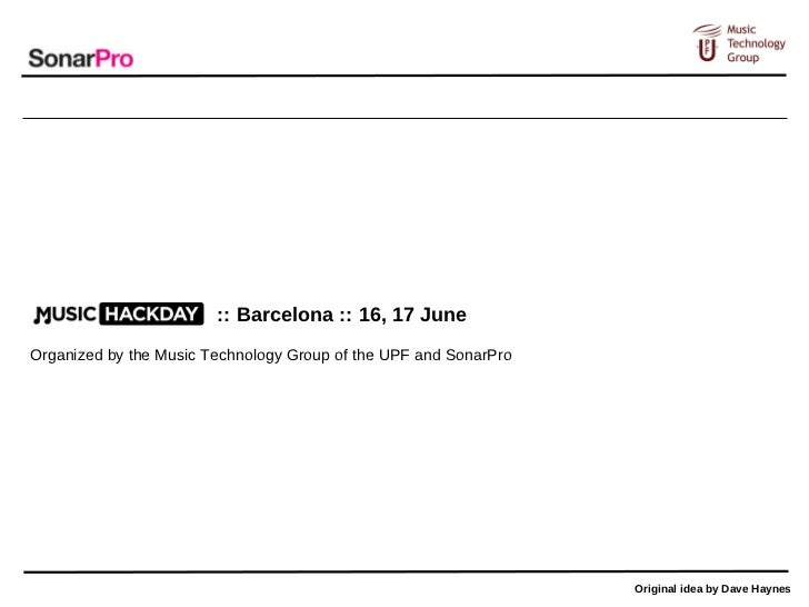 :: Barcelona :: 16, 17 JuneOrganized by the Music Technology Group of the UPF and SonarPro                                ...