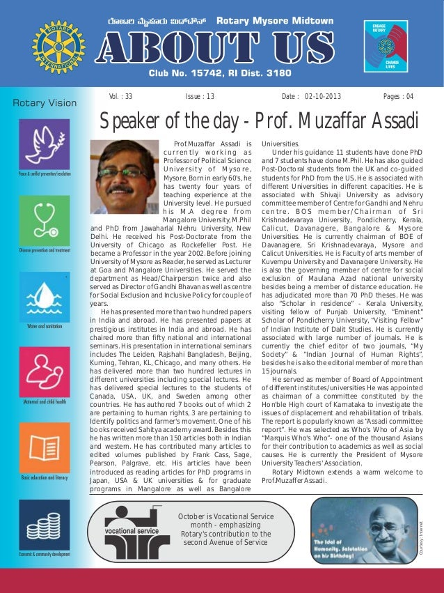 Issue : 13Vol. : 33 02-10-2013Date : Pages : 04 Speaker of the day - Prof. Muzaffar Assadi Prof.Muzaffar Assadi is Univers...