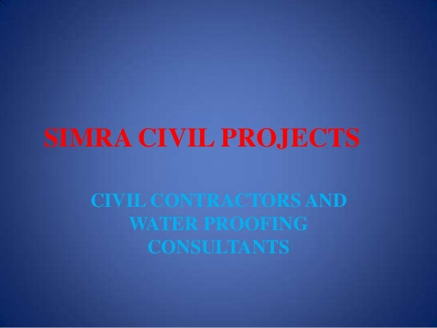 SIMRA CIVIL PROJECTS CIVIL CONTRACTORS AND WATER PROOFING CONSULTANTS