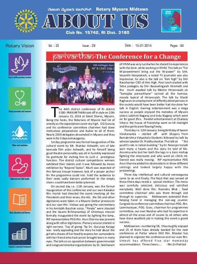 Vol. : 33  Issue : 28  Date : 15-01-2014  Pages : 04  Parivarthan-The Conference for a Change  T  he 44th district confere...