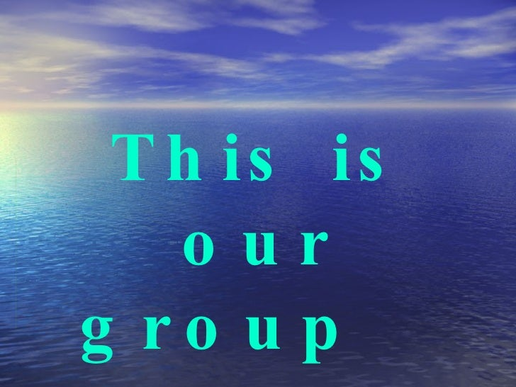 This is our group