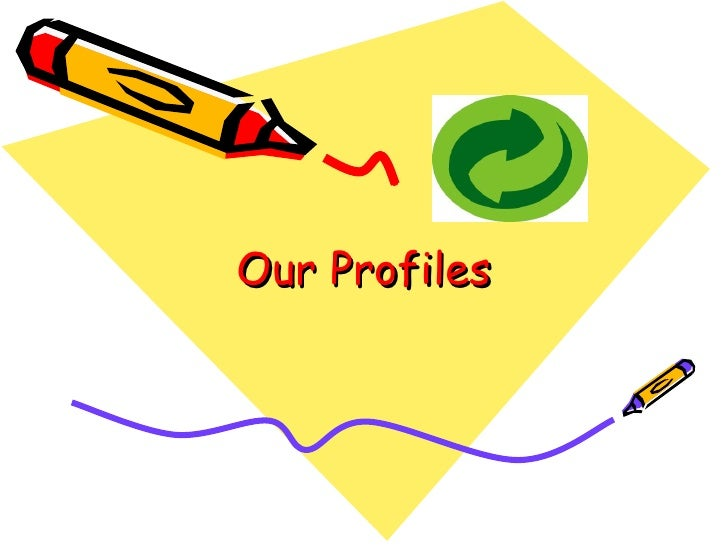 Our Profiles