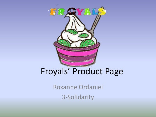 Froyals' Product Page Roxanne Ordaniel 3-Solidarity