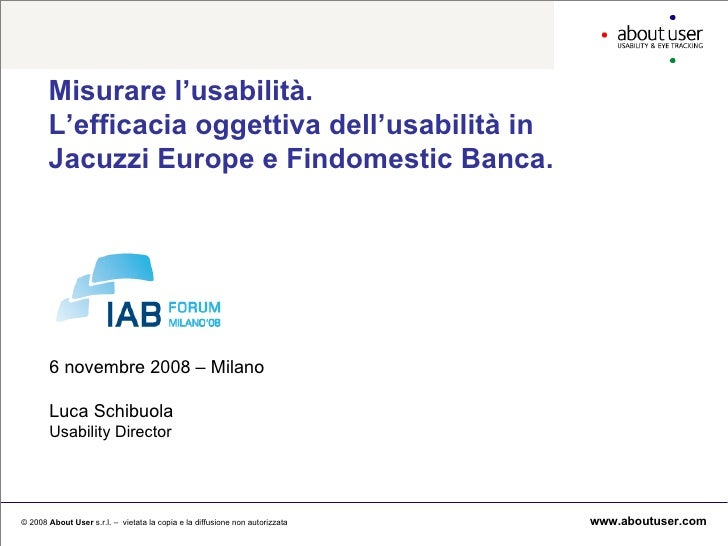 Misurare l'usabilità. L'efficacia oggettiva dell'usabilità in Jacuzzi Europe e Findomestic Banca.