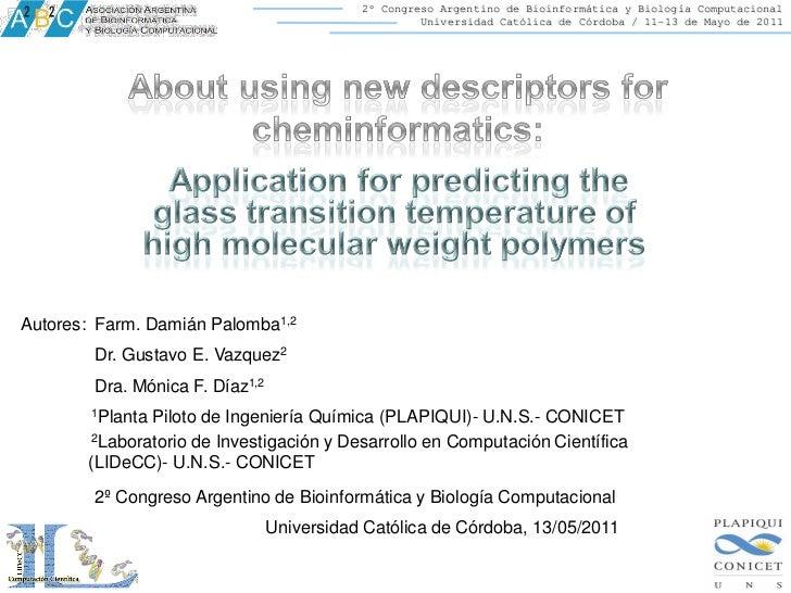 About using new descriptors for cheminformatics