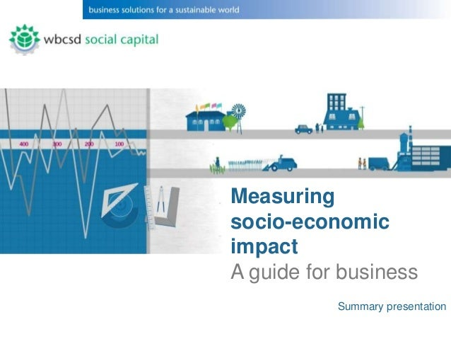 Measuringsocio-economicimpactA guide for business           Summary presentation