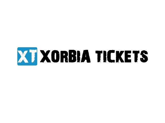 About Xorbia Tickets