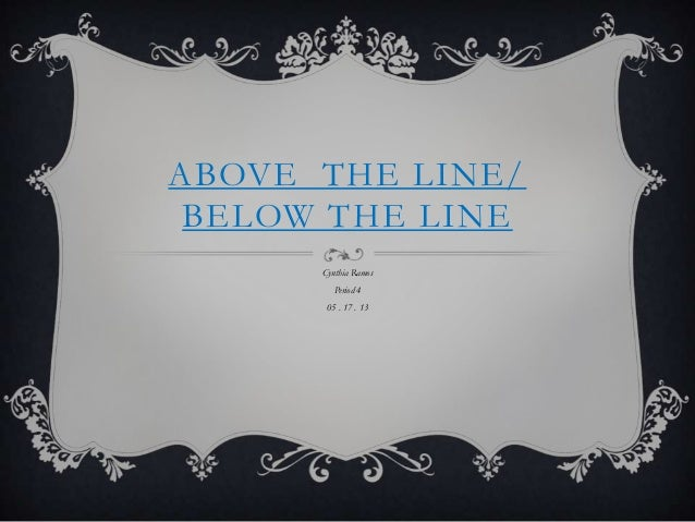 Above  the line powerpoint by rr