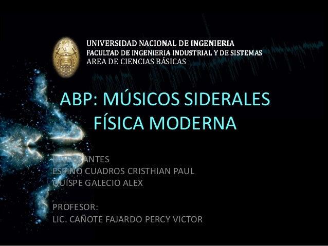 UNIVERSIDAD NACIONAL DE INGENIERIA  FACULTAD DE INGENIERIA INDUSTRIAL Y DE SISTEMAS  AREA DE CIENCIAS BÁSICAS  ABP: MÚSICO...