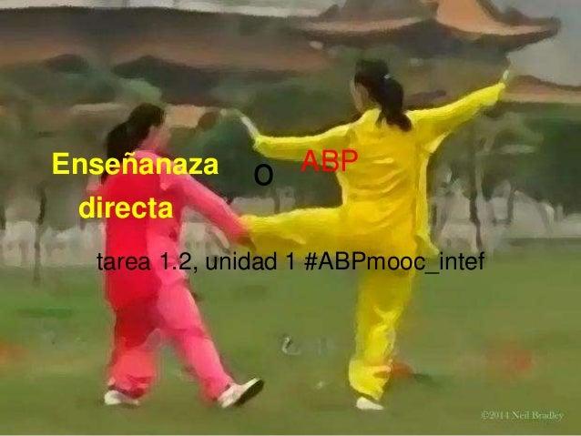 Enseñanaza directa tarea 1.2, unidad 1 #ABPmooc_intef ABPo