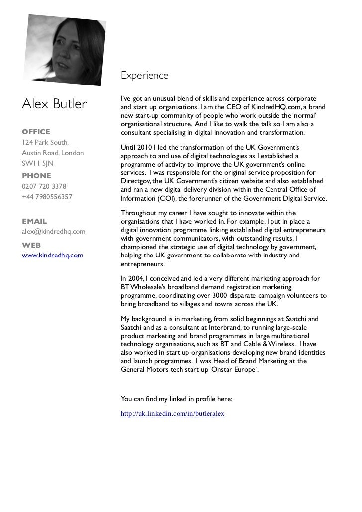 Experience                      I've got an unusual blend of skills and experience across corporateAlex Butler           a...