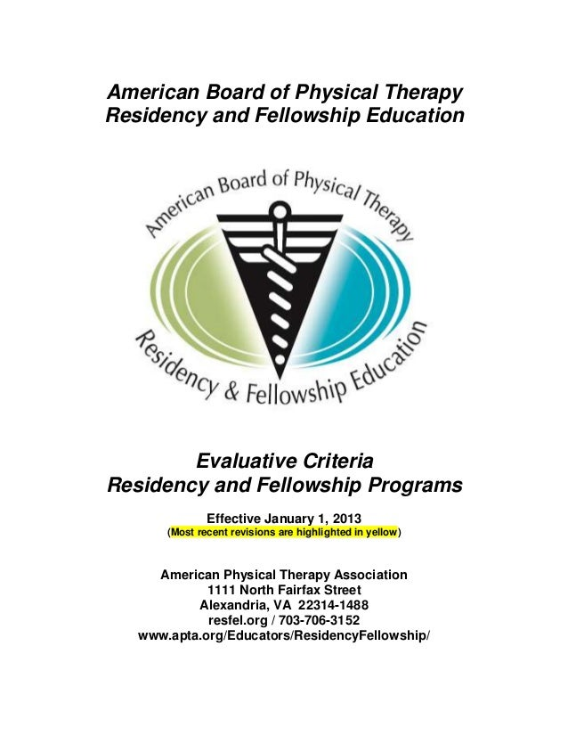 American Board of Physical Therapy Residency and Fellowship Education Evaluative Criteria Residency and Fellowship Program...
