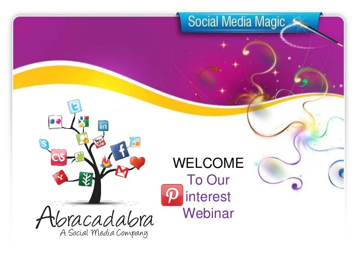 Abracadabra Social Media presents Pinterest for Business to Natural Healers