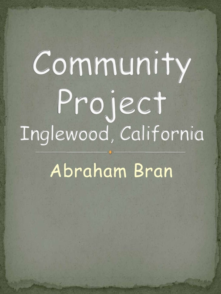 Abraham   Neighborhood History Project