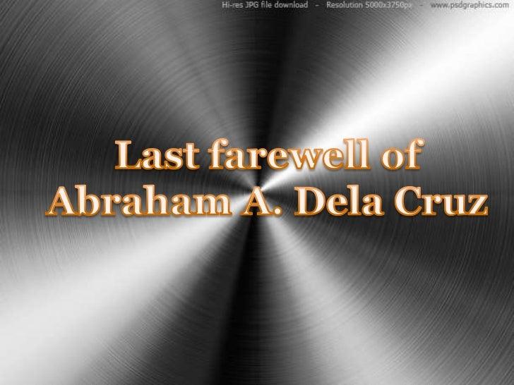Special tribute for Abraham A. Dela Cruz