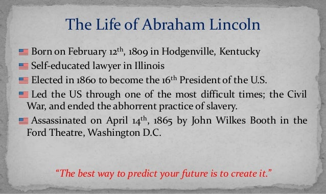 Abraham Lincoln S Leadership Organisation Behavior Project