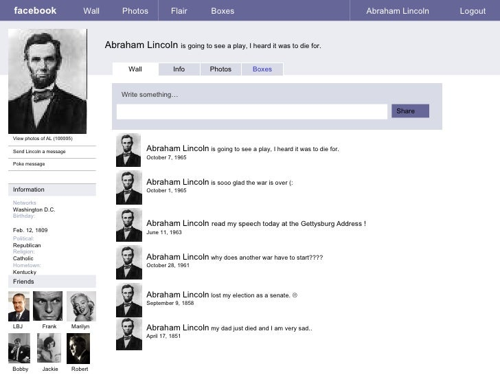 facebook Abraham Lincoln  is going to see a play, I heard it was to die for.  Wall Photos Flair Boxes Abraham Lincoln Logo...