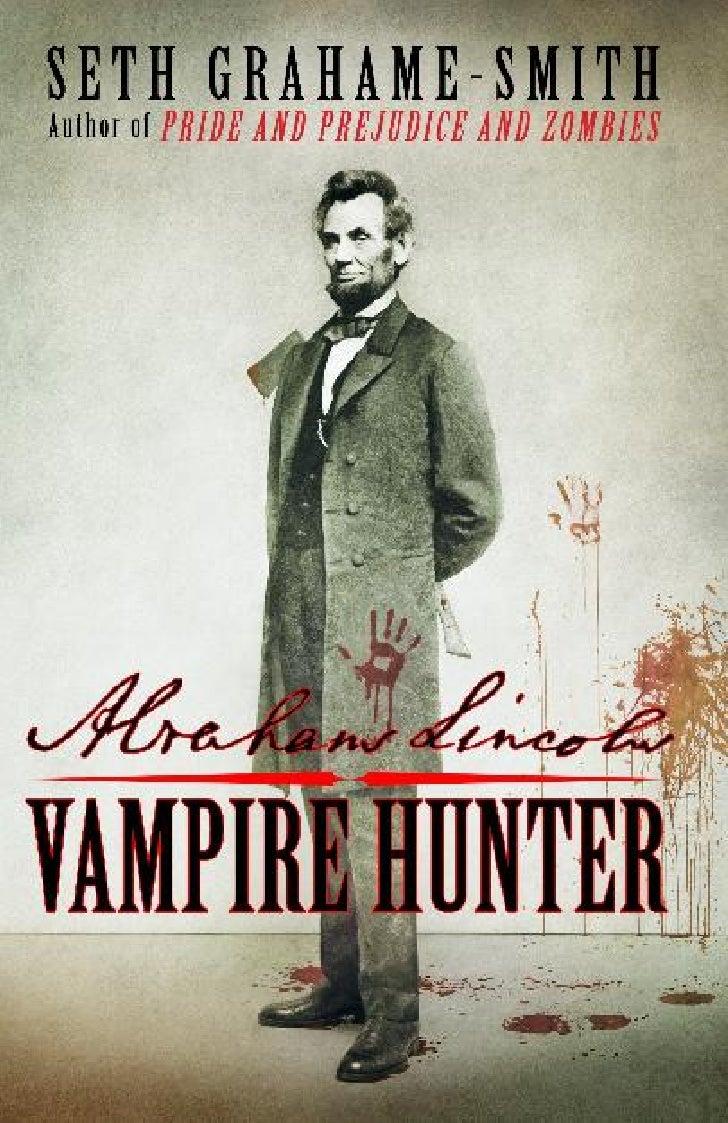 Abraham lincoln vampire hunter (extract)
