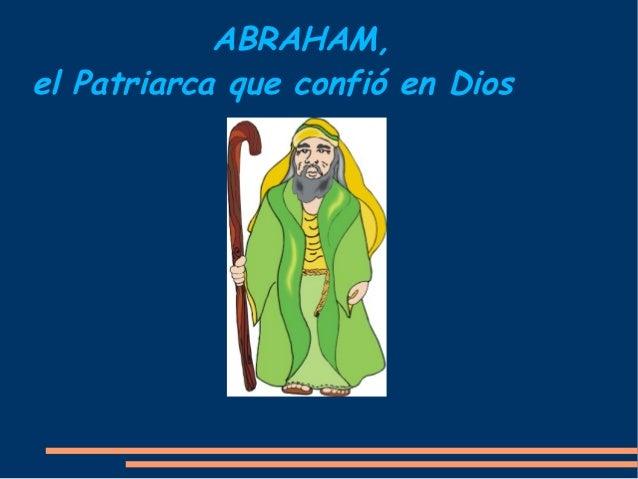 ABRAHAM,el Patriarca que confió en Dios