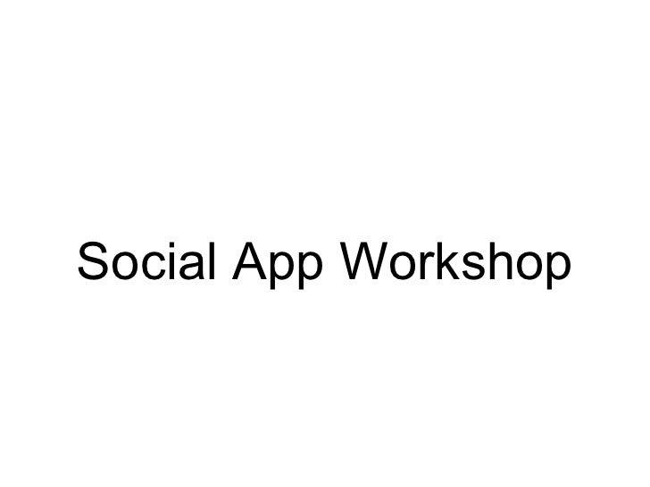 Social App Workshop